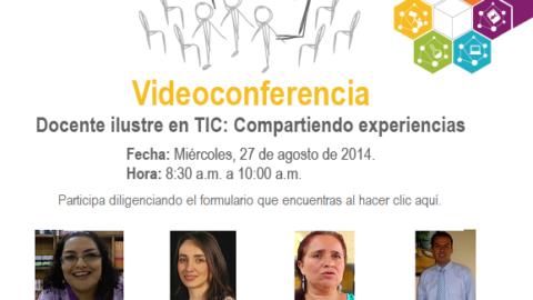 Videoconferencia: Docente ilustre en TIC
