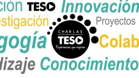 Charlas TESO, experiencias que transforman la educación