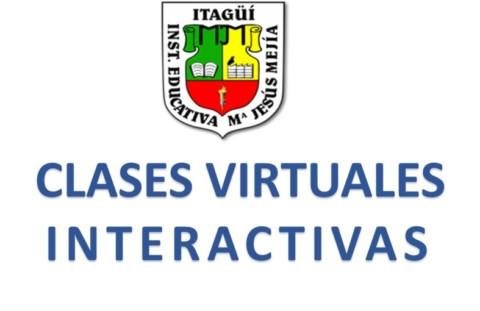 CLASES VIRTUALES INTERACTIVAS