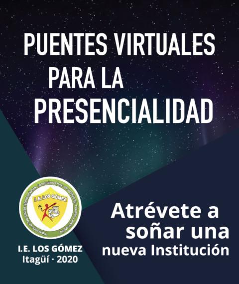 Puentes virtuales para la presencialidad