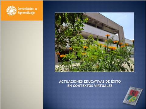 ACTUACIONES EDUCATIVAS DE ÉXITO EN CONTEXTOS VIRTUALES